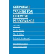 Corporate Training for Effective Performance by M. Mulder