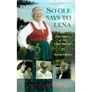 So Ole Says to Lena by James P. Leary