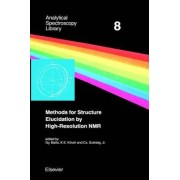 Methods for Structure Elucidation by High-Resolution NMR by G. Batta