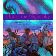 Under the Night Sky by Amy Lundebrek