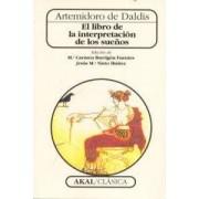 El Libro De La Interpretacion De Los Suenos/ The Book of Interpretations of Dreams by Artemidoro De Daldis