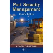 Port Security Management, Second Edition by Kenneth Christopher