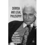 Derrida and Legal Philosophy by Peter Goodrich