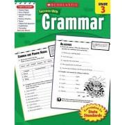 Grammar, Grade 3 by Inc Scholastic