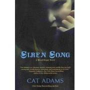 Siren Song by Cat Adams
