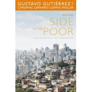 On the Side of the Poor by Gustavo Gutierrez