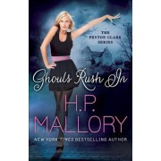 Ghouls Rush in by H. P. Mallory