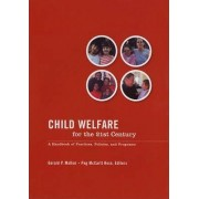Child Welfare for the Twenty-First Century by Gerald P. Mallon