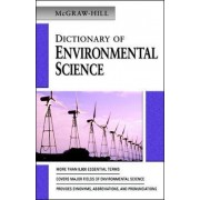 McGraw-Hill Dictionary of Environmental Science by McGraw-Hill Education