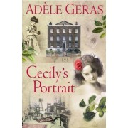 Cecily's Portrait by Adele Geras