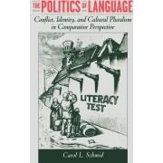 The Politics of Language by Carol L. Schmid