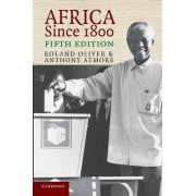 Africa Since 1800 by Roland Oliver