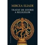 Tratat de istorie a religiilor ed.2013 - Mircea Eliade