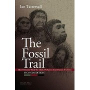 The Fossil Trail by Ian Tattersall