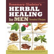 Herbs for Men's Health by Rosemary Gladstar