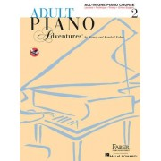 Adult Piano Adventures All-In-One Lesson Book 2: A Comprehensive Piano Course
