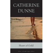 Heart of Gold by Catherine Dunne