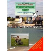 Short Walks on the Pembrokeshire Coast - Giving Access to All by Ed Tamkin