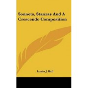 Sonnets, Stanzas and a Crescendo Composition by Louisa Jane Hall