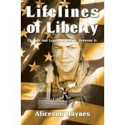 Lifelines of Liberty by Aliceson Haynes