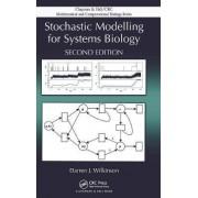 Stochastic Modelling for Systems Biology by Darren J. Wilkinson