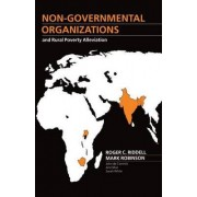 Non-Governmental Organizations and Rural Poverty Alleviation by Robinson Riddell