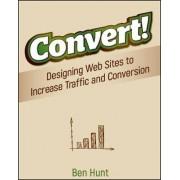 Convert! by Ben Hunt