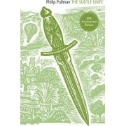 The Subtle Knife by Philip Pullman