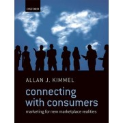 Connecting with Consumers by Allan J. Kimmel