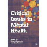 Critical Issues in Mental Health by Robert Tummey