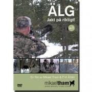Mikael Tham Älg - Jakt på riktigt!