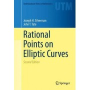 Rational Points on Elliptic Curves 2015 by John T. Tate