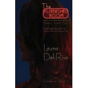 The Furnished Room by Laura Del-Rivo