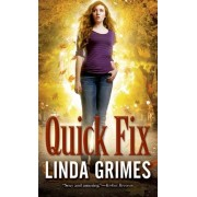 Quick Fix by Linda Grimes