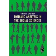 Dynamic Analysis in the Social Sciences by Emilio J. Castilla