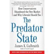 The Predator State by James Kenneth Galbraith