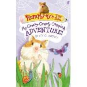Humphrey'S Tiny Tales 3: My Creepy-Crawly Camping Adventure! by Betty G. Birney