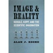 Image and Reality by Alan J. Rocke