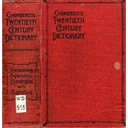 Chamber's Twentieth Century Dictionary Of The English Language