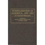 Homelessness in America, 1893-1992 by Rodney Van Whitlock