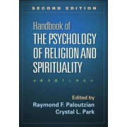 Handbook of the Psychology of Religion and Spirituality by Raymond F. Paloutzian