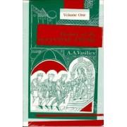 History of the Byzantine Empire, 324-1453: v. 1 by Alexander Vasiliev