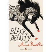 Black Beauty (Penguin Classics Deluxe Edition) by Anna Sewell