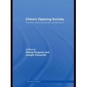 China's Opening Society by Yongnian Zheng