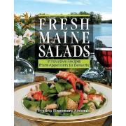 Fresh Maine Salads by Cynthia Finnemore Simonds