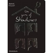 The Game of Shadows by Herve Tullet