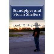 Standpipes and Storm Shelters: The Story of Butterflies and Miracles Continues