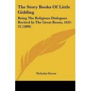 The Story Books of Little Gidding by Nicholas Ferrar
