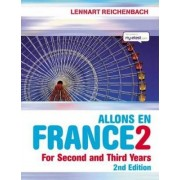 Allons en France: For Second and Examination Years by Lennart Reichenbach
