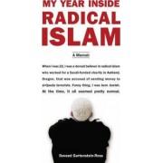 My Year Inside Radical Islam by Daveed Gartenstein-Ross